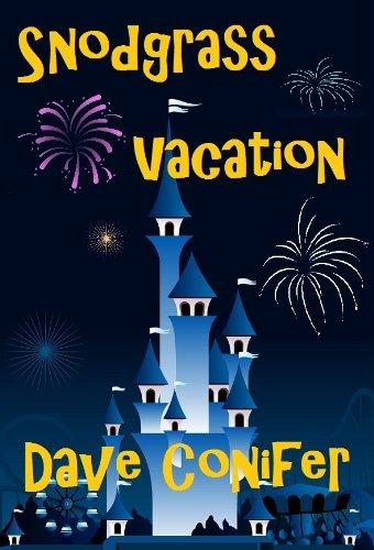 Dave Conifer: Snodgrass Vacation