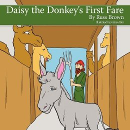 Russ Brown : Daisy the Donkey's First Fare