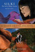 Jodi Lea Stewart : Silki, the Girl of Many Scarves – Summer Of The Ancient