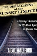 Neal Hallford : The Derailment of the Sunset Limited