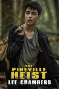 Lee Chambers : The Pineville Heist