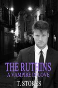 Tessa Stokes : Devon Ruthin and a Vampire in Love: Volume one of The Ruthin Trilogy
