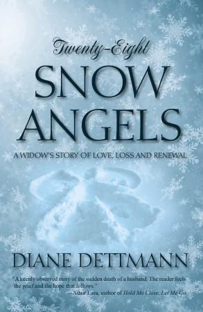Diane Dettmann : Twenty-Eight Snow Angels
