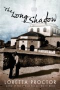 Loretta Proctor : The Long Shadow