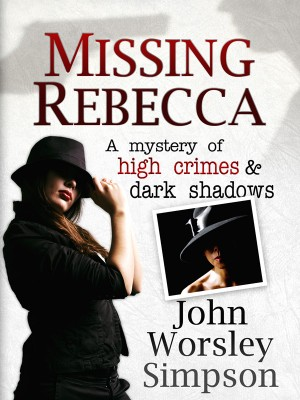 John Worsley Simpson : Missing Rebecca