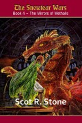Scot R. Stone : The Mirrors of Methalis