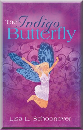 Lisa L. Schoonover : The Indigo Butterfly