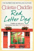Colette Caddle : Red Letter Day