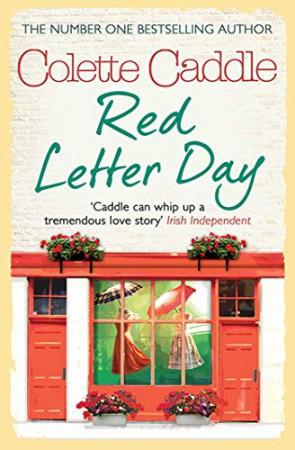 Colette Caddle : Red Letter Day