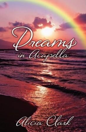 Alicia Clark : Dreams in Acapella