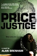 Alan Brenham : Price of Justice
