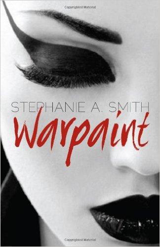 Stephanie A. Smith : Warpaint
