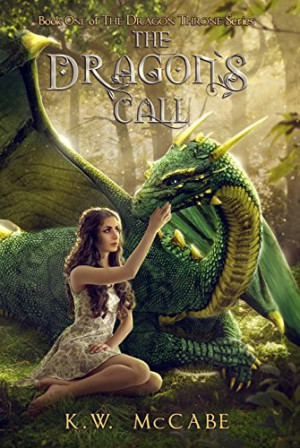 K.W. McCabe : The Dragon's Call