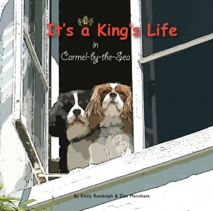 Emily Randolph : It's a King's Life in Carmel-by-the-Sea