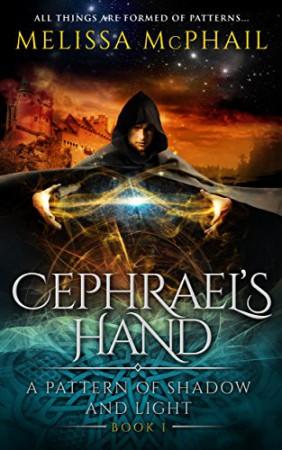 Melissa McPhail : Cephrael's Hand