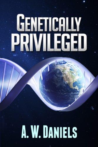 A. W. Daniels : Genetically Privileged