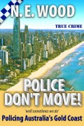 N. E. Wood : Police Don't Move!