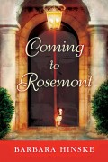 Barbara Hinske : Coming to Rosemont