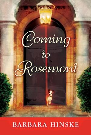 Barbara Hinske : Coming to Rosemont