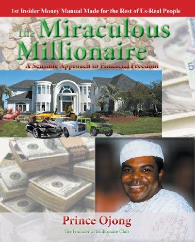 Prince Ojong : The Miraculous Millionaire