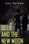 Carl Derham : Ollie And The New Moon