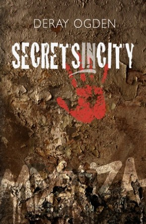 Deray Ogden : Secretsincity