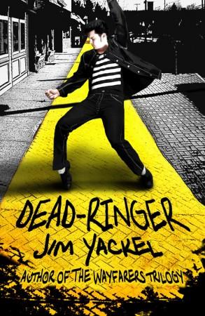 Jim Yackel : Dead-Ringer