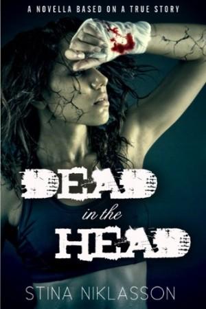Stina Niklasson : Dead in the Head