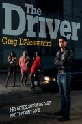 Greg D'Alessandro : The Driver