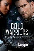 Clare Dargin : Cold Warriors