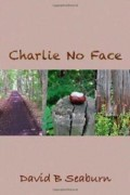 David B. Seaburn : Charlie No Face