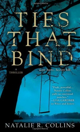 Natalie R. Collins : Ties That Bind