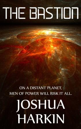 Joshua Harkin : The Bastion