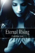 Cynthia Lee : Eternal Rising, Vol. 1 (Auriyanna Delmar: Link of Souls)