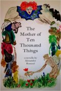 Alexander Roussel : The Mother of Ten Thousand Things