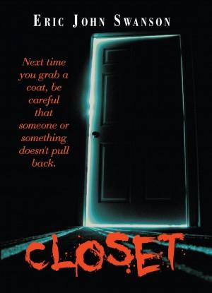Eric John Swanson : Closet