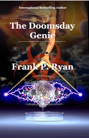 Frank P Ryan : The Doomsday Genie