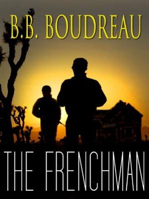 B.B. Boudreau : The Frenchman