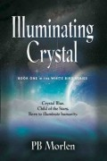 PB Morlen : Illuminating Crystal