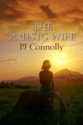 PJ Connolly : The Priest's Wife