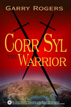 Garry Rogers : Corr Syl the Warrior