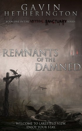 Gavin Hetherington : Abyssal Sanctuary: Remnants of the Damned