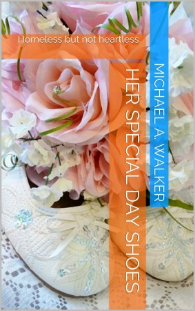 Michael A. Walker : Her Special Day Shoes