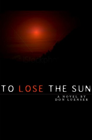To Lose the Sun