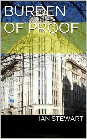 I W Stewart : Burden of Proof