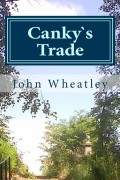 John Wheatley : Canky`s Trade