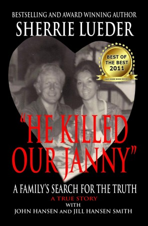 """""""He Killed Our Janny:"""" A Family's Search for the Truth"""