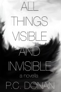 PC Donan : All Things Visible and Invisible