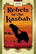 Joe O'Neill : Rebels of the Kasbah