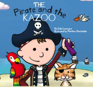 Erika Levesque : The Pirate and the Kazoo